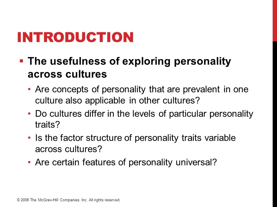 Introduction The usefulness of exploring personality across cultures