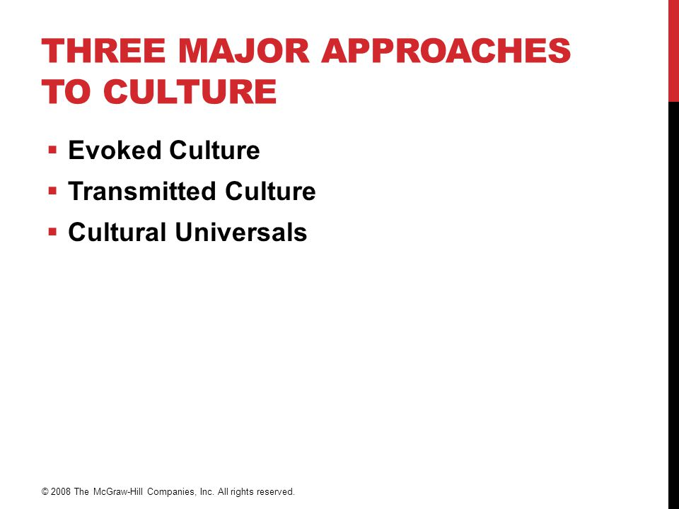 Three Major Approaches to Culture
