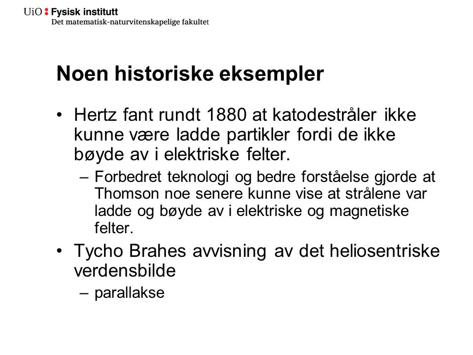 Noen historiske eksempler