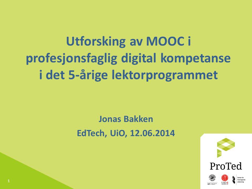 Jonas Bakken EdTech, UiO, 12.06.2014