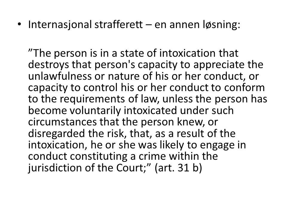 Internasjonal strafferett – en annen løsning:
