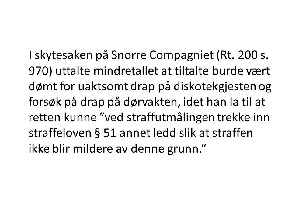 I skytesaken på Snorre Compagniet (Rt. 200 s
