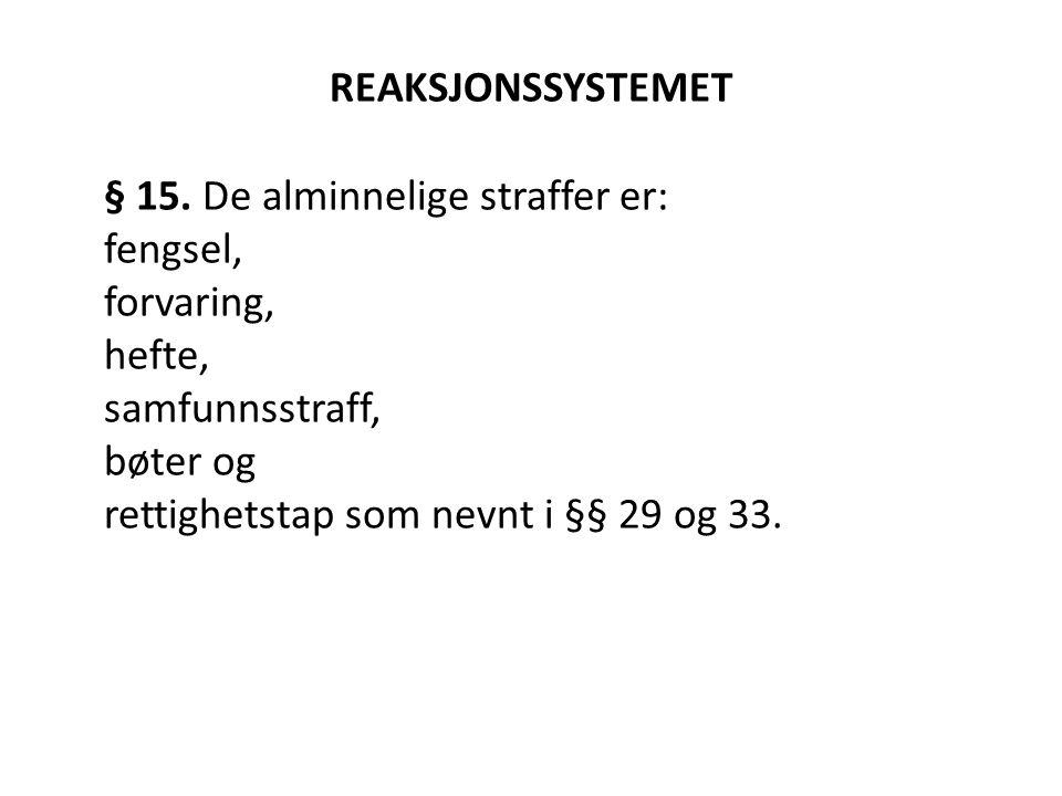 REAKSJONSSYSTEMET § 15.