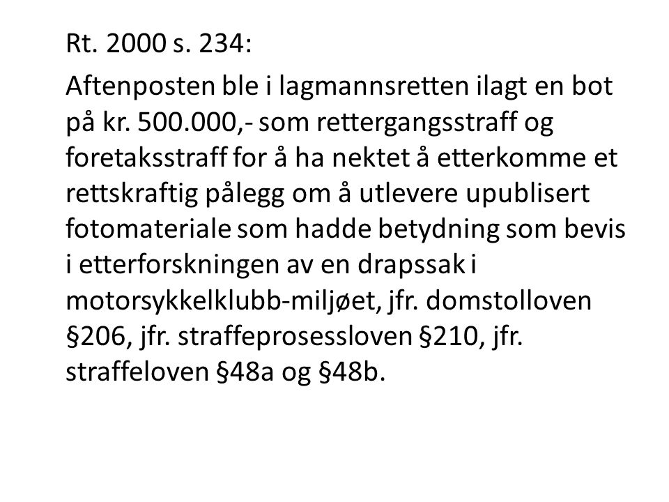 Rt. 2000 s. 234: Aftenposten ble i lagmannsretten ilagt en bot på kr