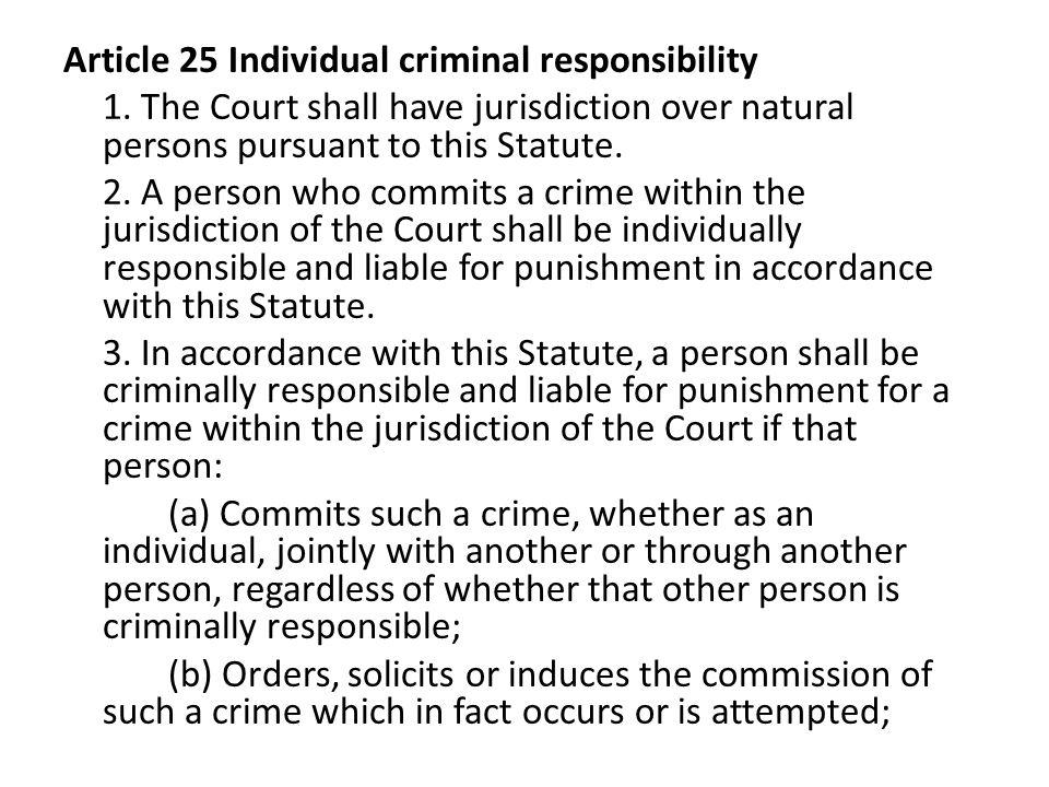Article 25 Individual criminal responsibility