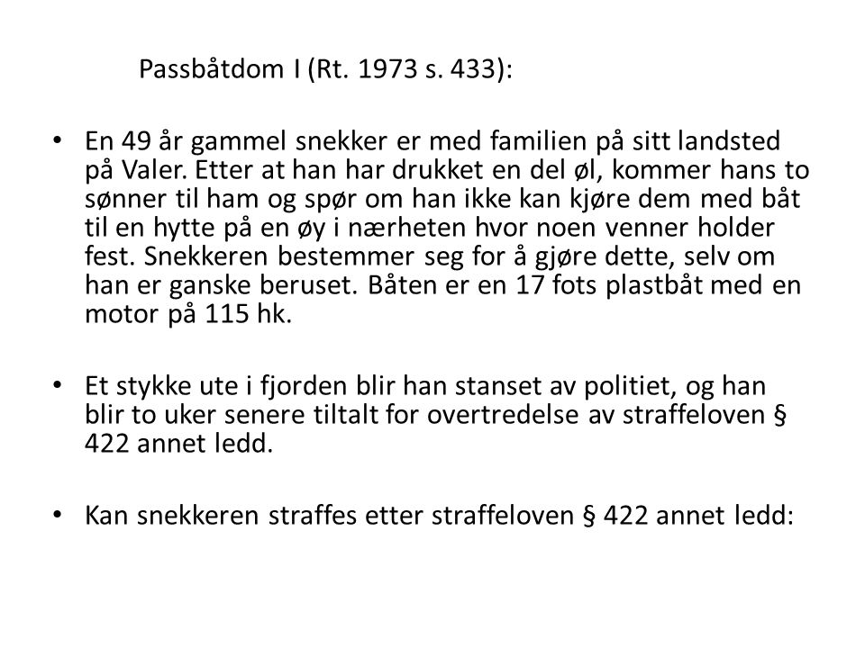 Passbåtdom I (Rt. 1973 s. 433):