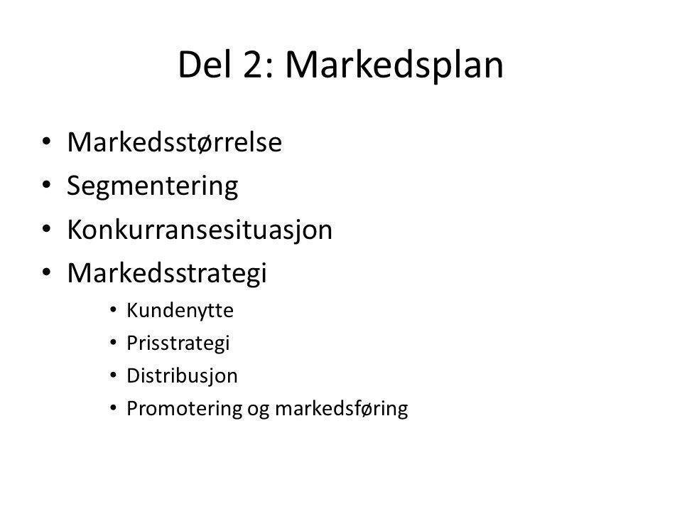 Del 2: Markedsplan Markedsstørrelse Segmentering Konkurransesituasjon