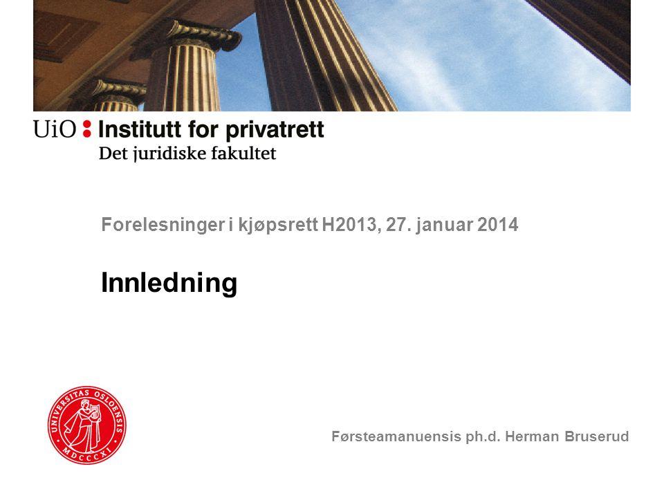 Forelesninger i kjøpsrett H2013, 27. januar 2014