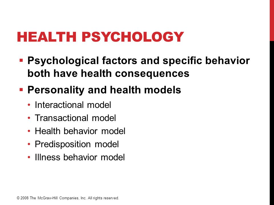 Health Psychology Psychological factors and specific behavior both have health consequences. Personality and health models.
