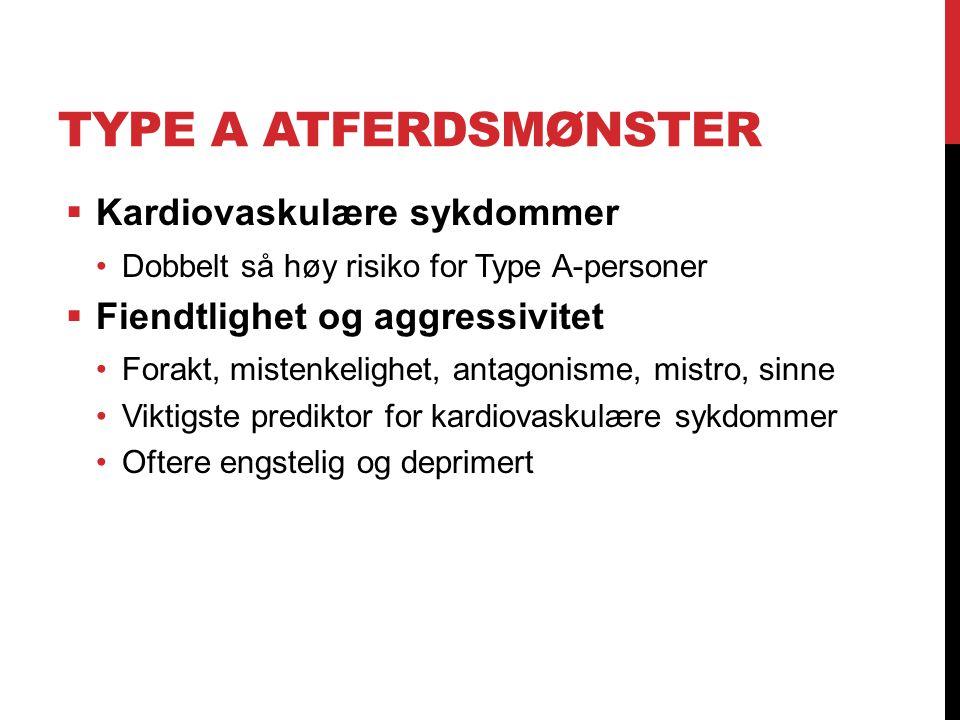 Type A atferdsmønster Kardiovaskulære sykdommer