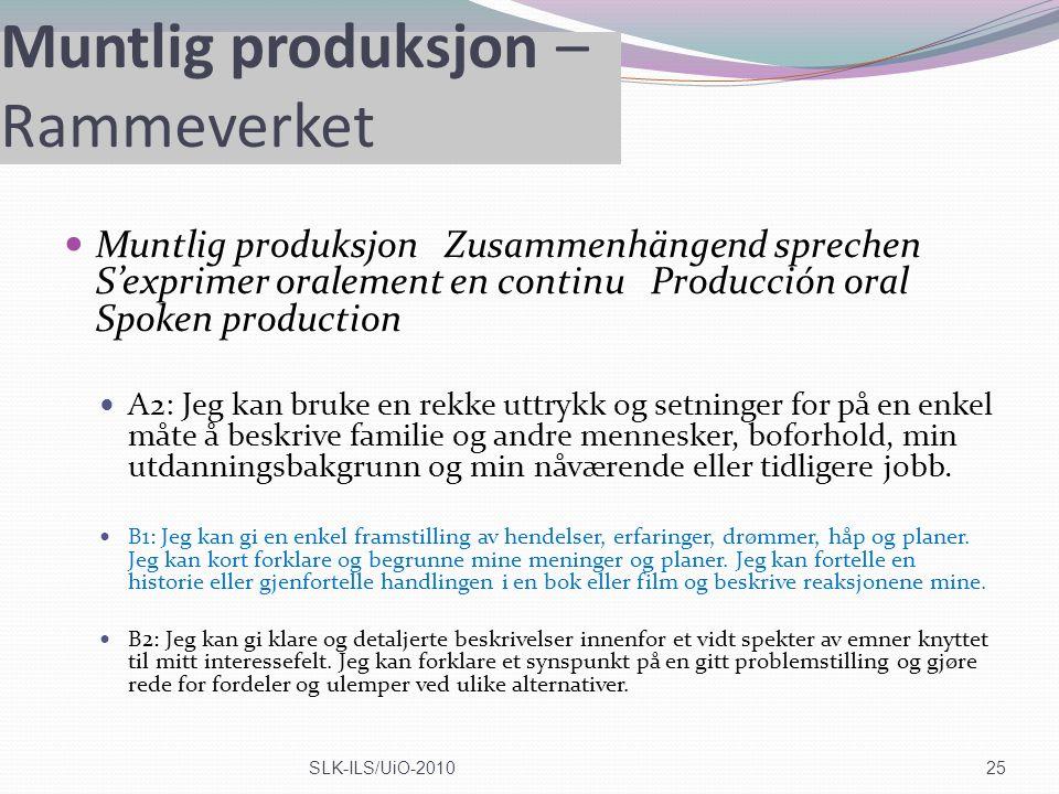 Muntlig produksjon – Rammeverket