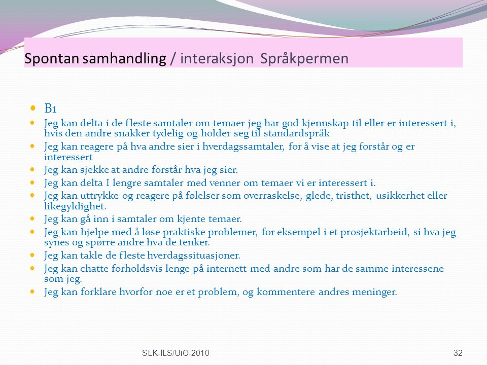 Spontan samhandling / interaksjon Språkpermen