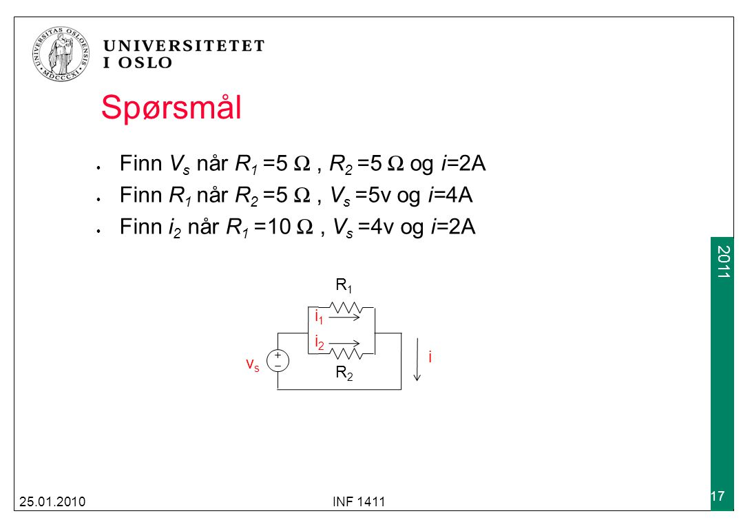 Spørsmål Finn Vs når R1 =5 Ω , R2 =5 Ω og i=2A
