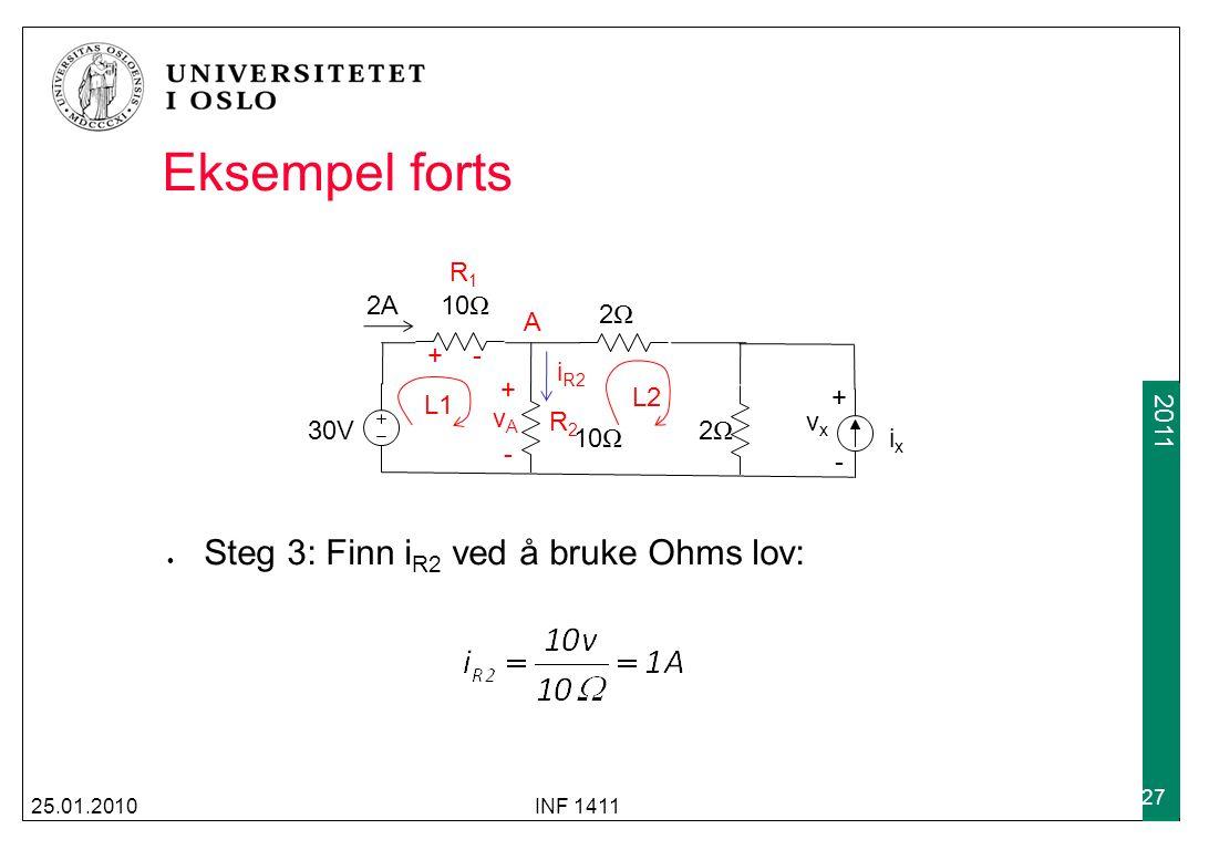Eksempel forts Steg 3: Finn iR2 ved å bruke Ohms lov: R1 2A 10Ω 2Ω A