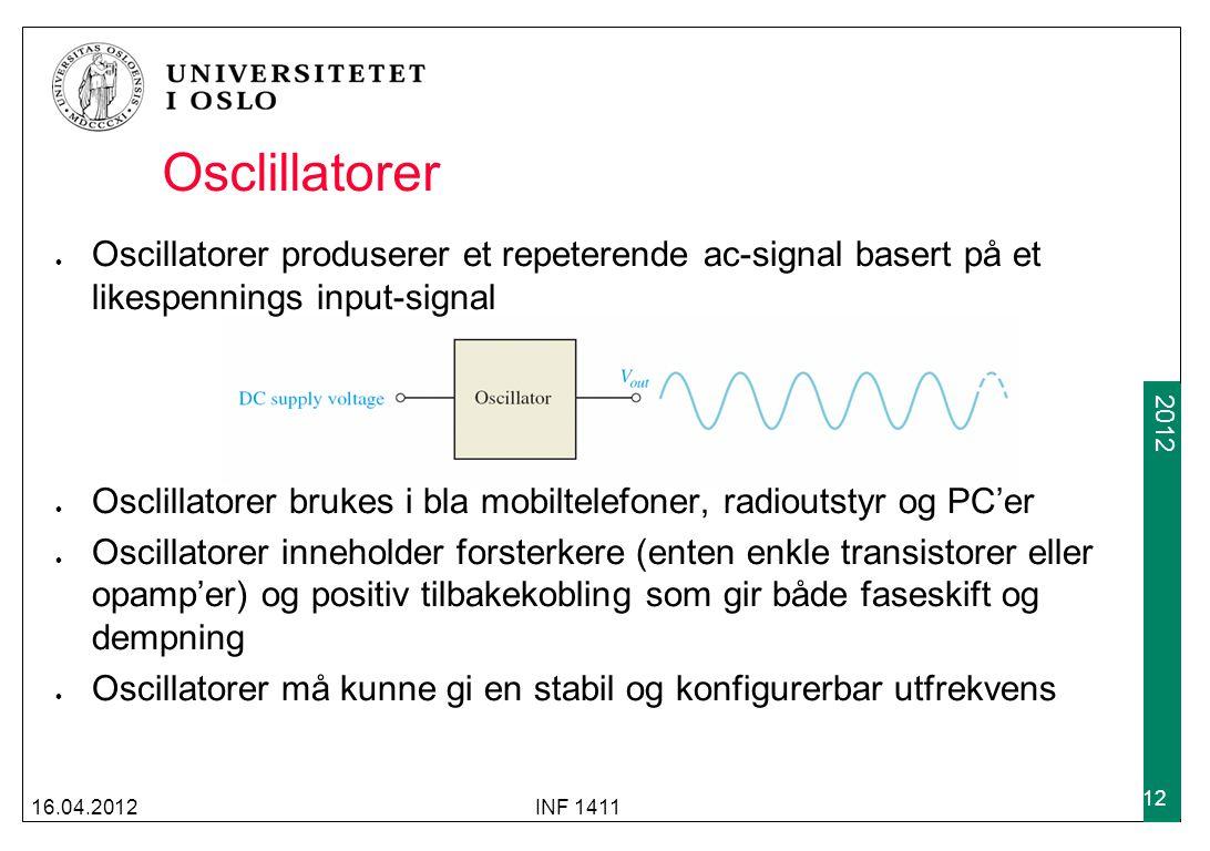 Osclillatorer Oscillatorer produserer et repeterende ac-signal basert på et likespennings input-signal.