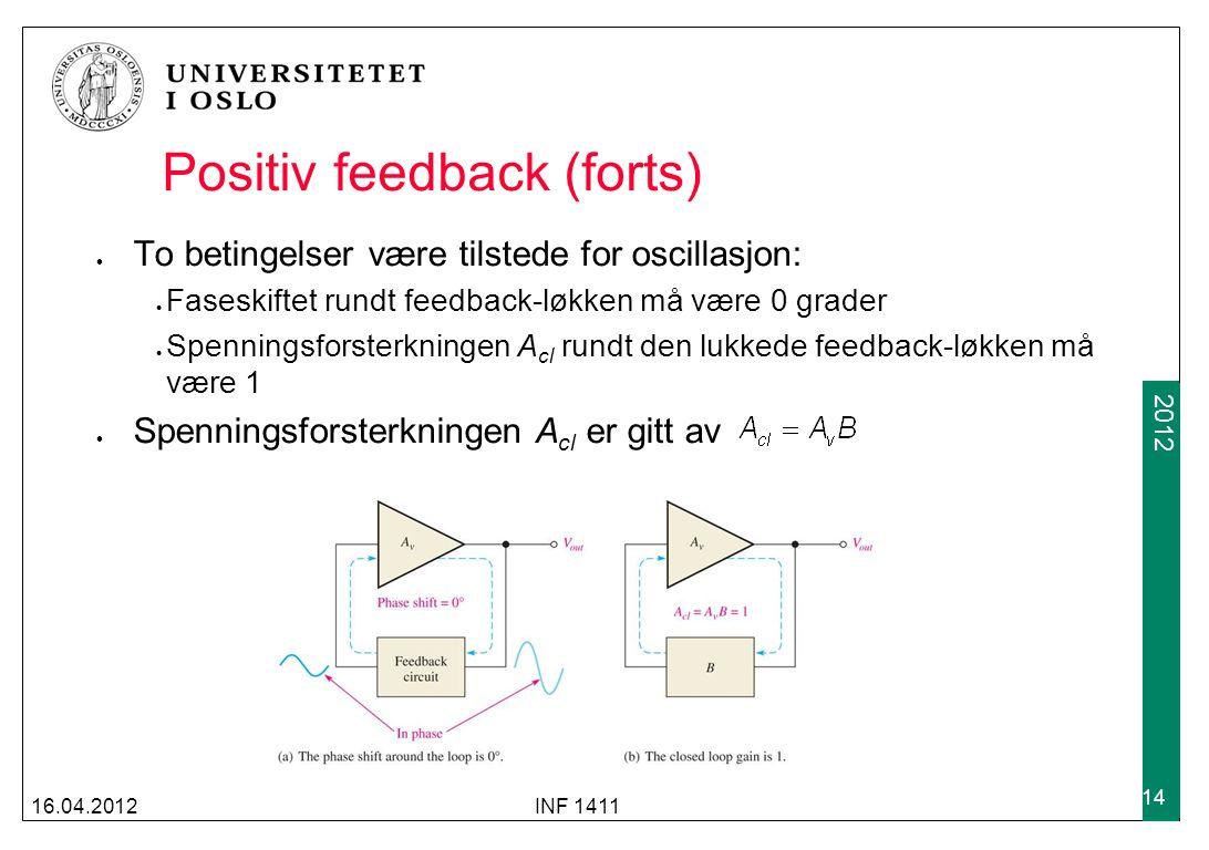 Positiv feedback (forts)
