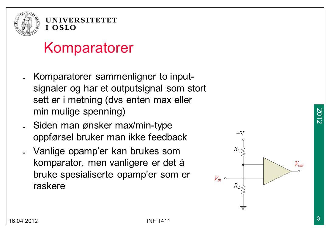 Komparatorer Komparatorer sammenligner to input-signaler og har et outputsignal som stort sett er i metning (dvs enten max eller min mulige spenning)