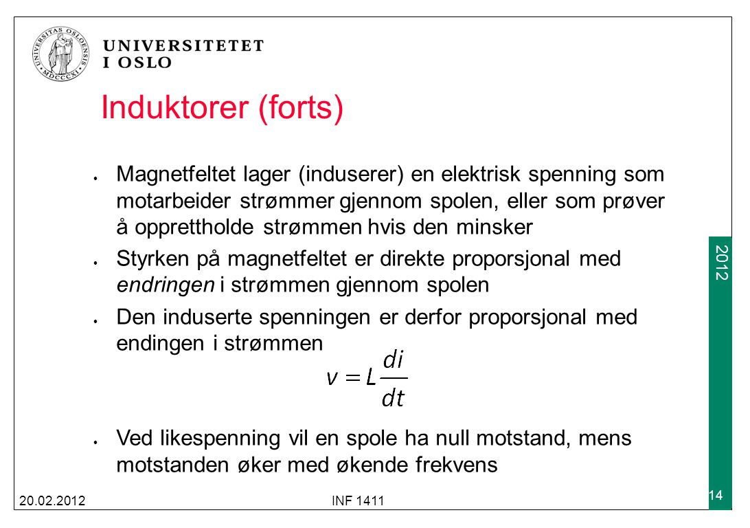 Induktorer (forts)
