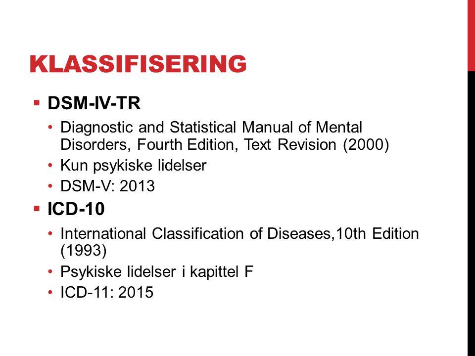 Klassifisering DSM-IV-TR ICD-10