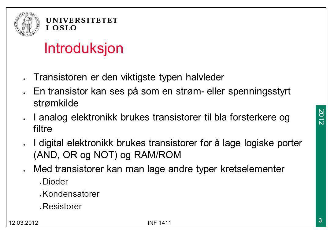 Introduksjon Transistoren er den viktigste typen halvleder