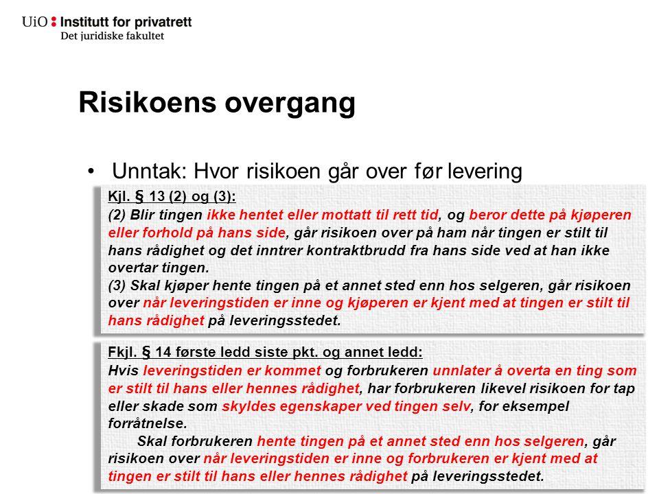 Risikoens overgang Unntak: Hvor risikoen går over før levering