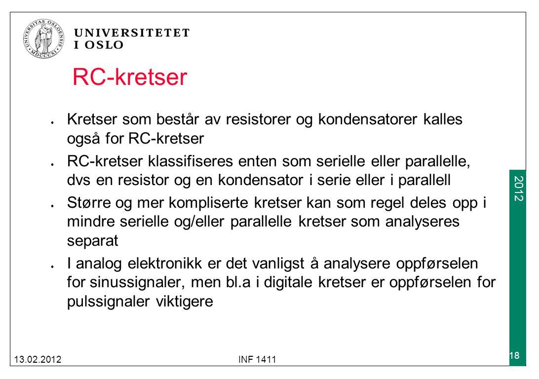 RC-kretser Kretser som består av resistorer og kondensatorer kalles også for RC-kretser.