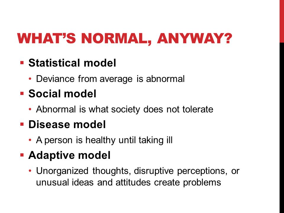 What's Normal, Anyway Statistical model Social model Disease model