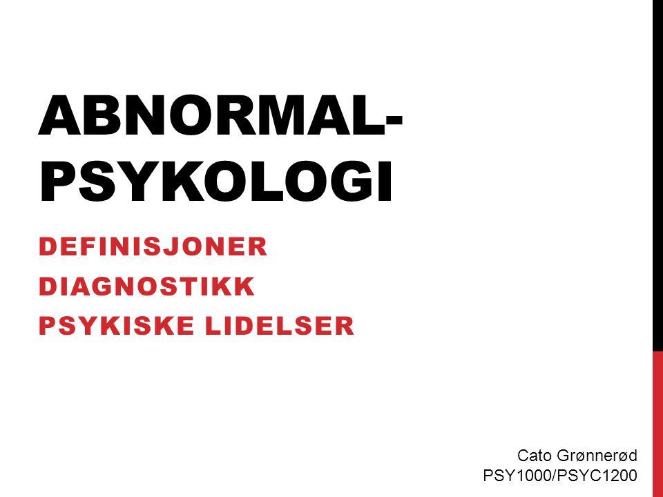 Definisjoner Diagnostikk Psykiske lidelser