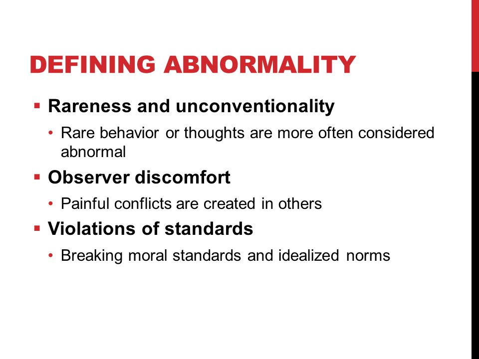 Defining Abnormality Rareness and unconventionality