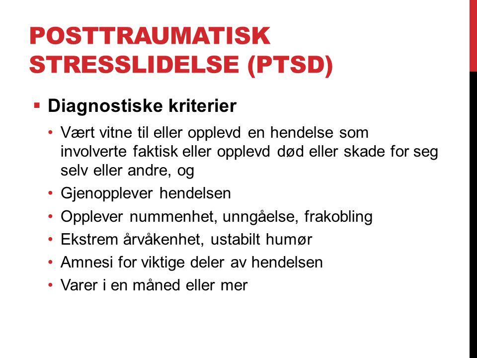 Posttraumatisk stresslidelse (PTSD)