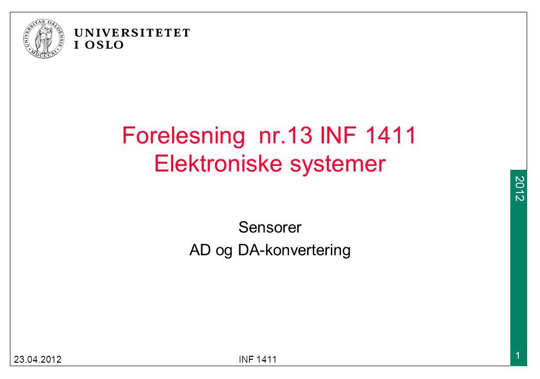 Forelesning nr.13 INF 1411 Elektroniske systemer