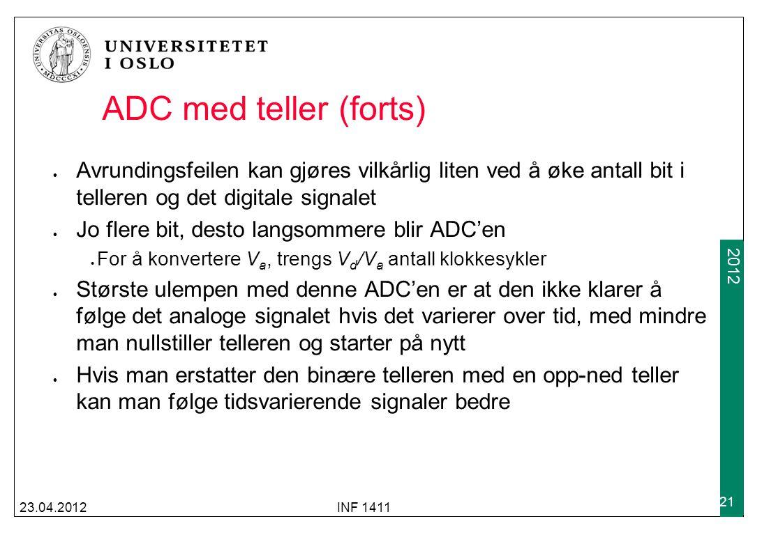 ADC med teller (forts) Avrundingsfeilen kan gjøres vilkårlig liten ved å øke antall bit i telleren og det digitale signalet.