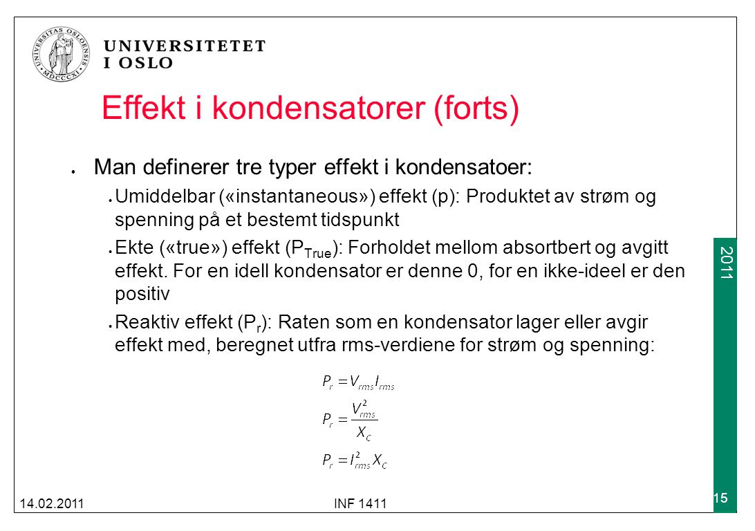 Effekt i kondensatorer (forts)