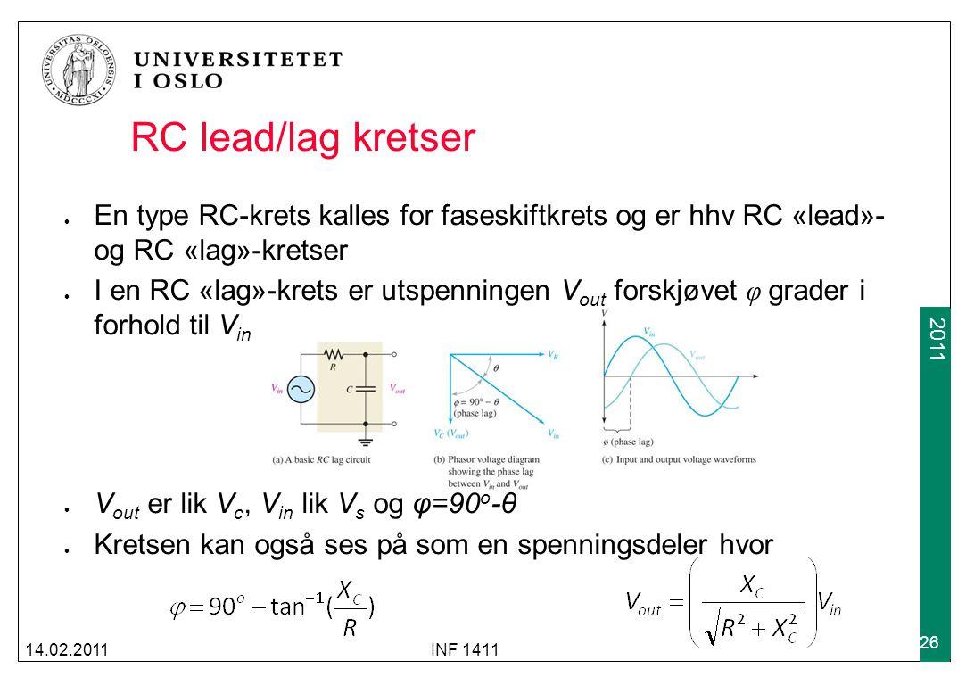 RC lead/lag kretser En type RC-krets kalles for faseskiftkrets og er hhv RC «lead»- og RC «lag»-kretser.