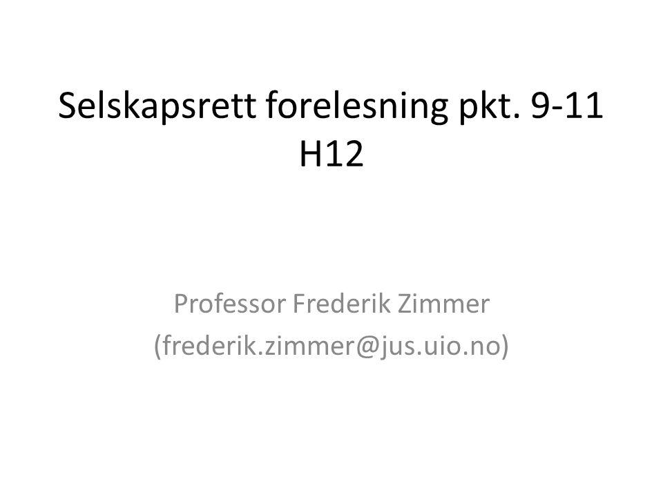 Selskapsrett forelesning pkt. 9-11 H12