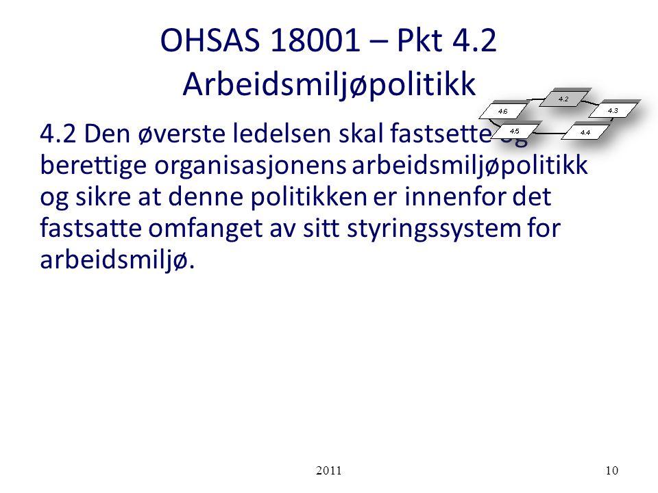 OHSAS 18001 – Pkt 4.2 Arbeidsmiljøpolitikk