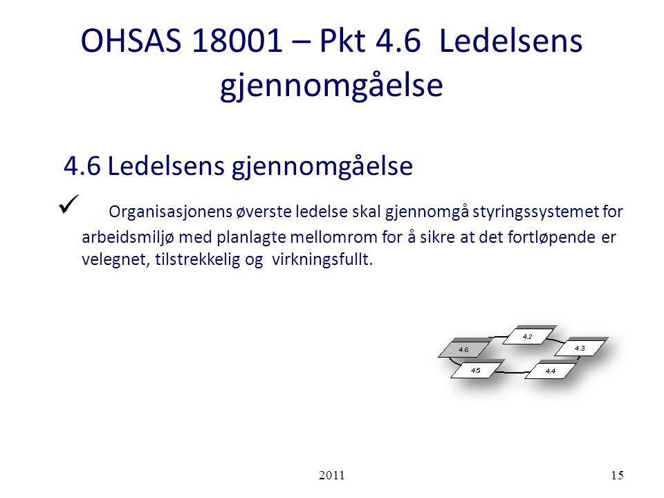 OHSAS 18001 – Pkt 4.6 Ledelsens gjennomgåelse