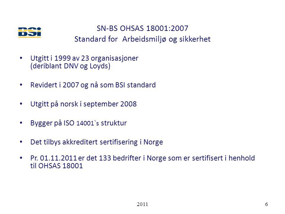 SN-BS OHSAS 18001:2007 Standard for Arbeidsmiljø og sikkerhet