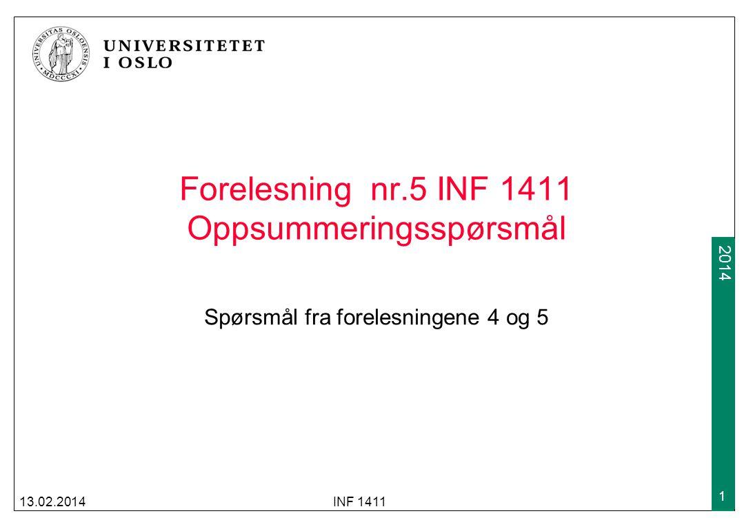 Forelesning nr.5 INF 1411 Oppsummeringsspørsmål