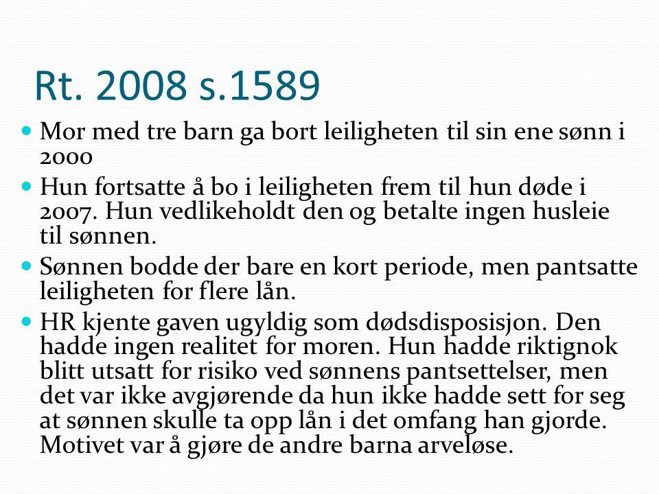 Rt. 2008 s.1589 Mor med tre barn ga bort leiligheten til sin ene sønn i 2000.