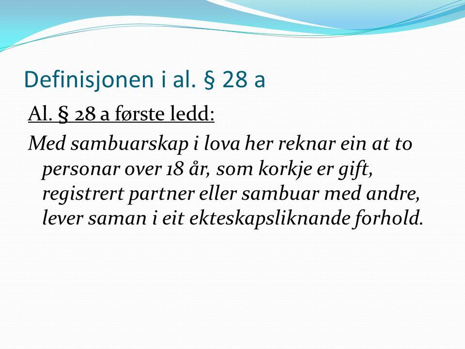 Definisjonen i al. § 28 a