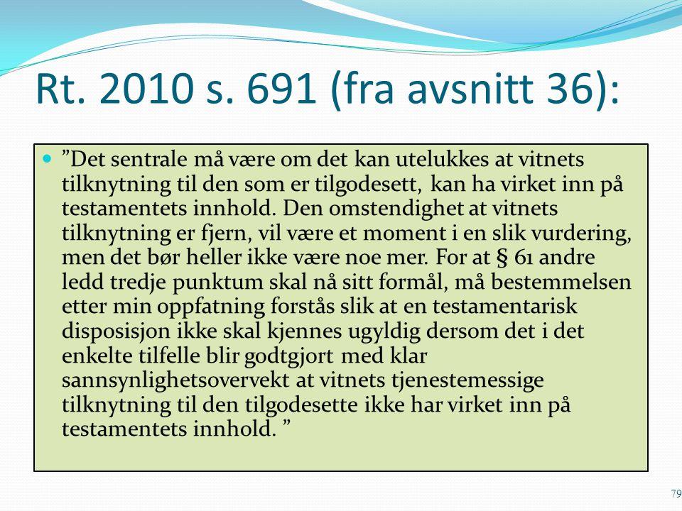 Rt. 2010 s. 691 (fra avsnitt 36):
