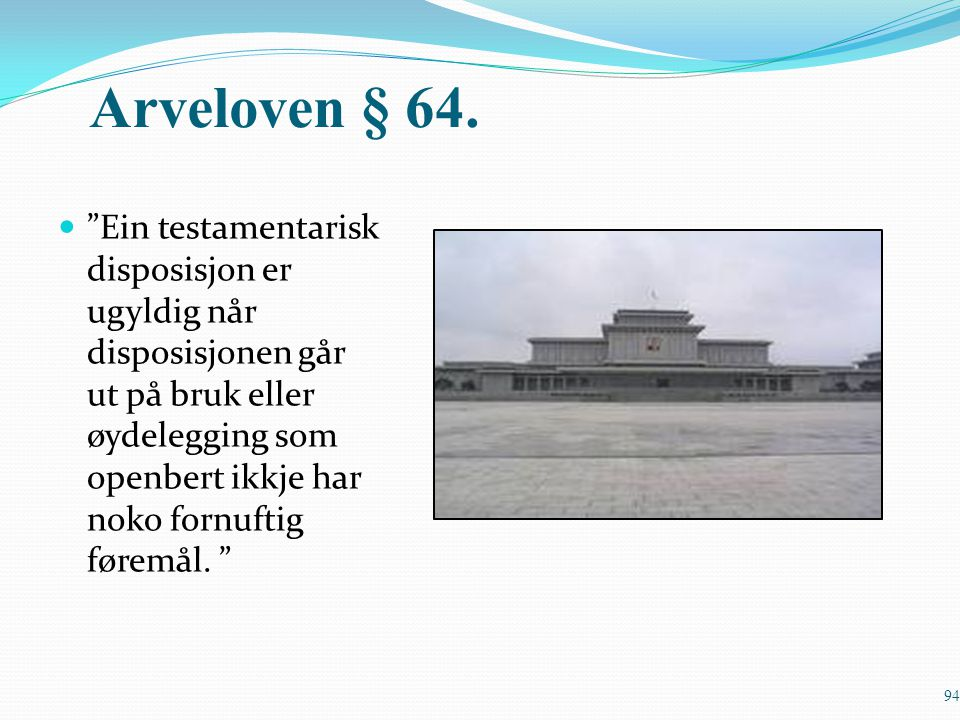 Arveloven § 64.