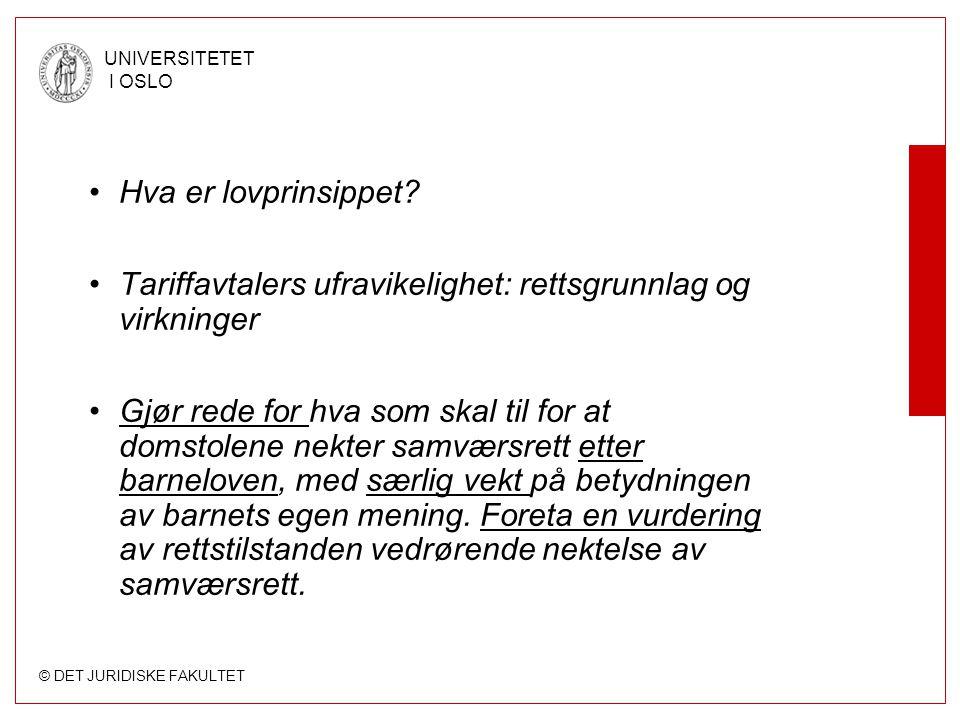 Hva er lovprinsippet Tariffavtalers ufravikelighet: rettsgrunnlag og virkninger.