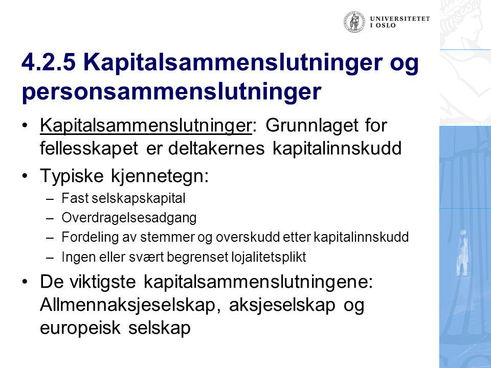 4.2.5 Kapitalsammenslutninger og personsammenslutninger
