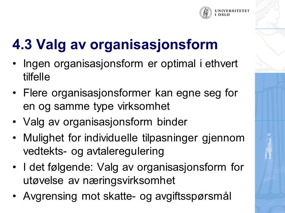 4.3 Valg av organisasjonsform