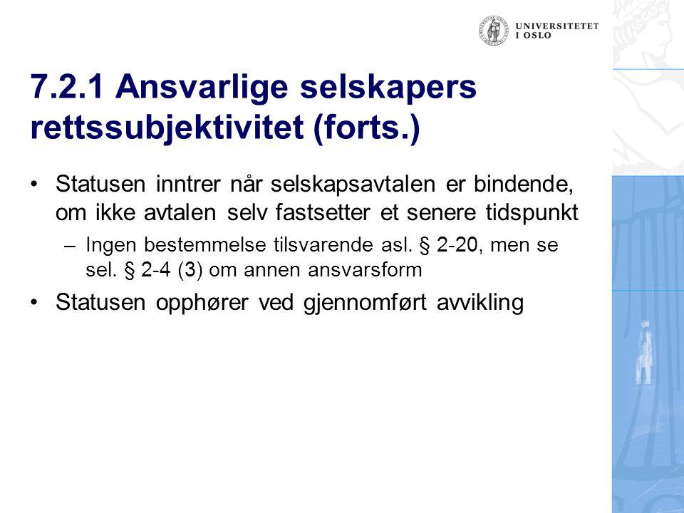 7.2.1 Ansvarlige selskapers rettssubjektivitet (forts.)