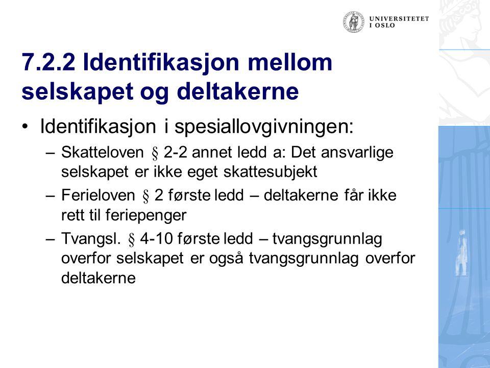7.2.2 Identifikasjon mellom selskapet og deltakerne