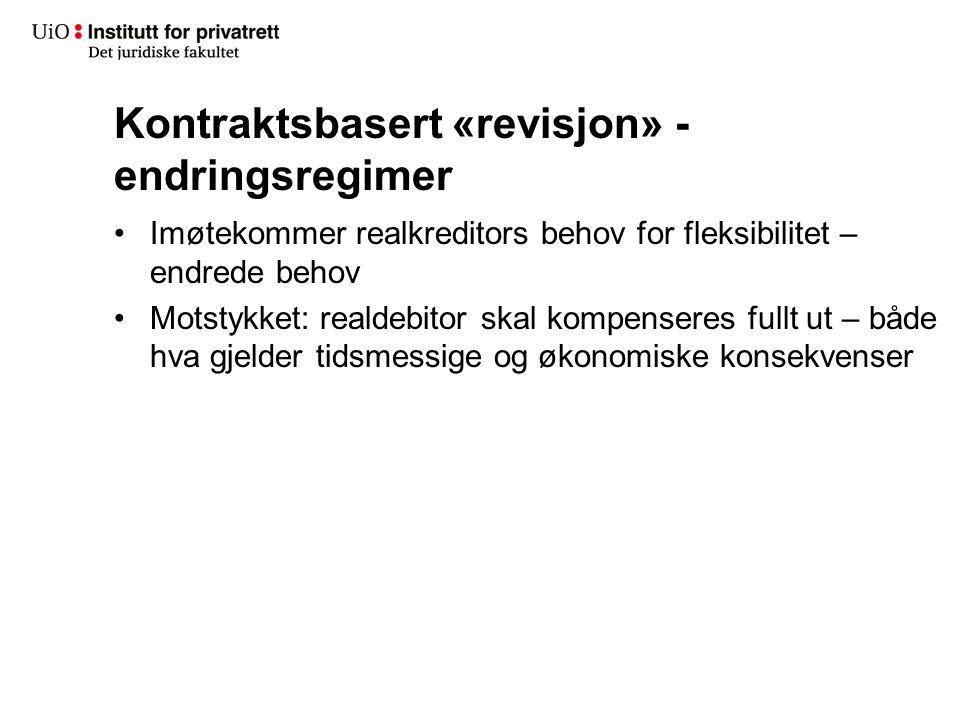 Kontraktsbasert «revisjon» - endringsregimer
