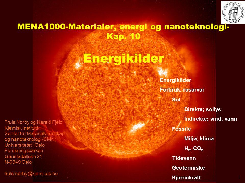 MENA1000-Materialer, energi og nanoteknologi- Kap. 10 Energikilder